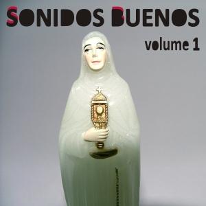 Sonidos Buenos Vol. 1
